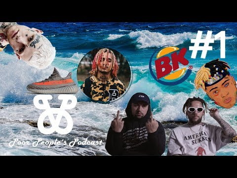 Does Hip Hop Glorify Drug Abuse? Fake Yeezy's? Is Water Wet? Poor People's Podcast: EP. 1