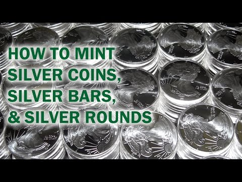 How to Mint Silver Coins, Rounds, & Bars - Quality Silver Bu