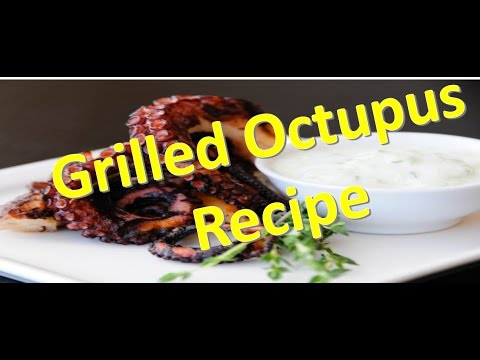 grilled octopus - octopus recipe! how to cook octopus ...