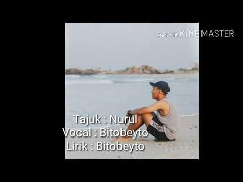 LIRIK NURUL | BITO BEYTO