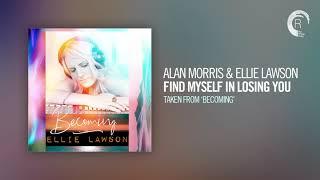 Alan Morris & Ellie Lawson - Find Myself In Losing You (Taken from the album - BECOMING) + LYRICS