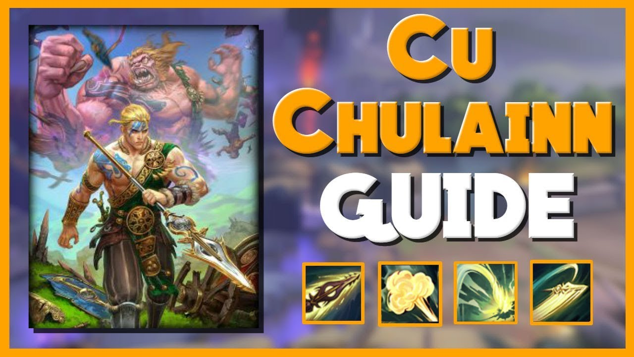 Smite The Complete Cu Chulainn Guide Build For Season 5 Youtube