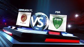 Grup A: Sriwijaya FC vs Persipasi Bandung Raya 1-1* (Pen 3-2) - Match Highlights