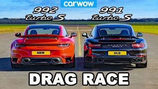 Porsche 911 Turbo S 992 v 991 - DRAG RACE *New v Old*