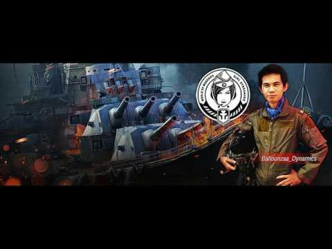 World of Warships Girl Streaming Ep.10 : Battle Ships with Balloonzaa_Dynamics