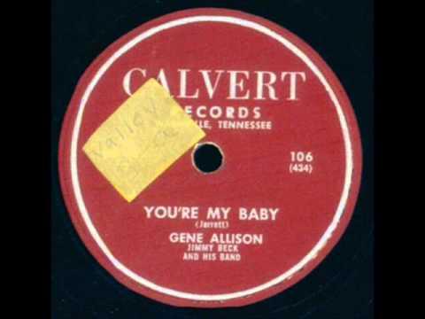 Gene Allison   You're My Baby   1956
