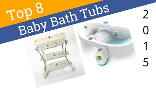 8 Best Baby Bath Tubs 2015