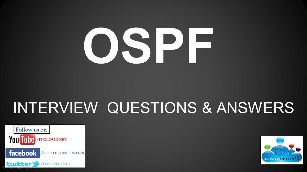 ospf open shortest path first interview questions and answers ospf open shortest path first interview questions and answers for both fresher experience