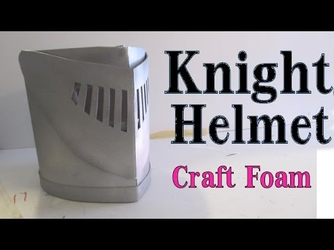 Make a Knight Helmet out of craft foam -Visor works - YouTube