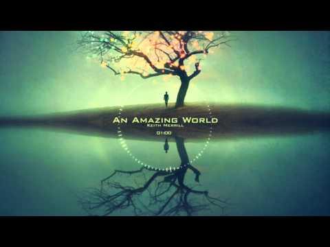 Epic Music: An Amazing World