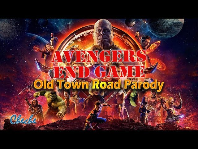 Old Town Road Parody | Avengers End Game Parody | Avengers Endgame Parody Song