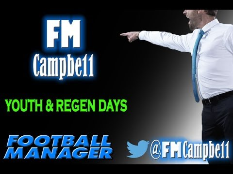 Football Manager 2014 | Youth & Regen Days