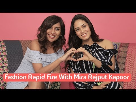 Thumbnail: Fashion Rapid Fire With Mira Rajput
