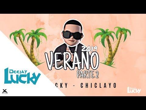 Mix Verano Parte 2 (2019) | La New Vs Old School -- Dj Lucky - Chiclayo