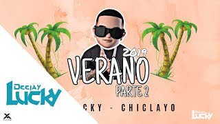 Mix Verano Parte 2 (2019) La New Vs Old School -- Dj Lucky - Chiclayo