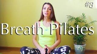 Как правильно дышать в Пилатесе Breath Pilates #3