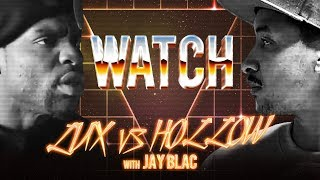 WATCH: LOADED LUX vs HOLLOW DA DON with JAY BLAC