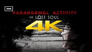 Paranormal Activity The Lost Soul | 4K 60fps | Game Movie Walkthrough Gameplay No Commentary