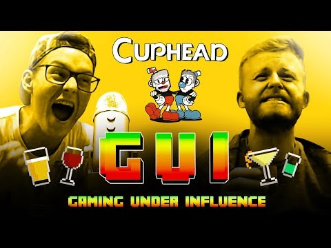 Gaming Under Influence - Cuphead