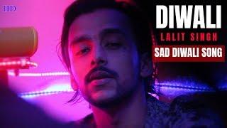 Lalit Singh - Diwali