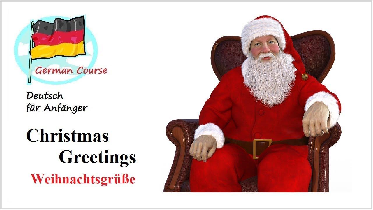 Weihnachtsgrüße Deutsch.Deutsch Lernen Grüße Für Weihnachten Und Neujahr