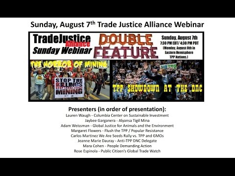 TPP and mining and #stopTPP demo at #DNCinPHL full video Aug 7, 2016