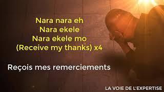 Nara Ekele Mo - Lyrics Français Anglais - Tim Godfrey ft Travis Greene