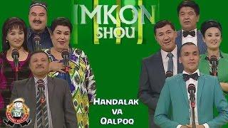 Handalak va Qalpoq - Imkon shousida 2015