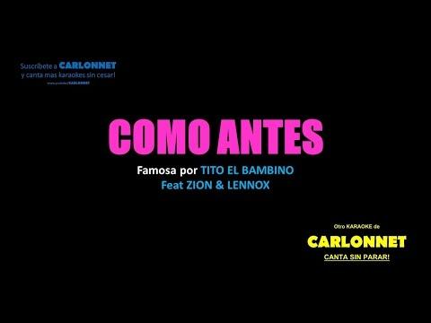 Como Antes (Karaoke) - Tito El Bambino