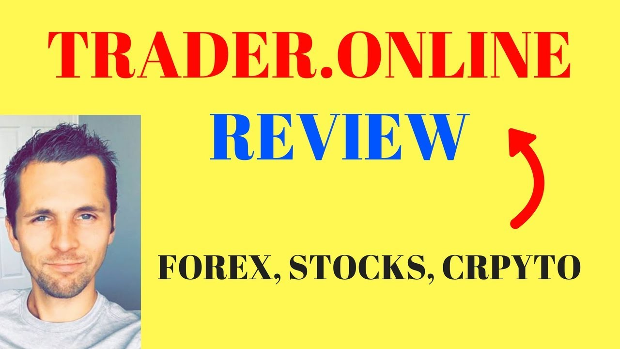 Trader.Online Review - Why Trade Forex, Stocks, Crypto With Trader Online? - YouTube