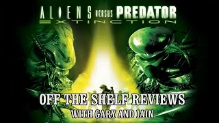 Aliens Versus Predator: Extinction - Off The Shelf Reviews