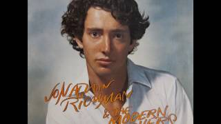 Jonathan Richman The Modern Lovers Hey There Little Insect 1976