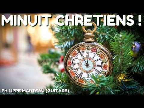 Philippe Marteau - Minuit Chrétiens ! - Les plus beaux airs de Noël à la guitare