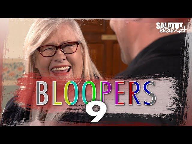 BLOOPERS 9 |Salatut elämät