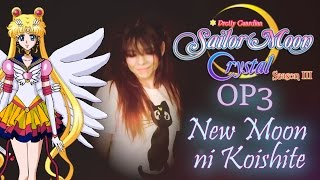 SAILOR MOON CRYSTAL - OPENING 3 (New Moon ni Koishite) Cover en Español Latino (B-Jean)