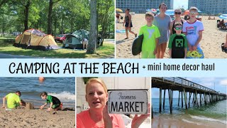 CAMPING AT VIRGINIA BEĄCH / THINGS DIDN'T GO AS PLANNED / + MINI HOME DECOR HAUL