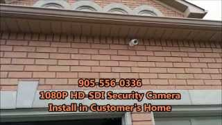 Home Security Cameras - 1080p HD-SDI Installation