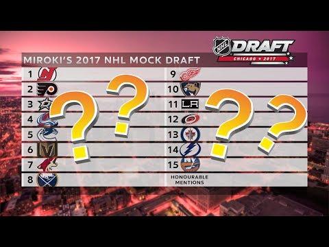 2017 NHL Mock Draft W/ Prospect Scouting Reports (First 15 Picks)   Miroki