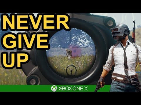 NEVER GIVE UP - PUBG Xbox One X Gameplay