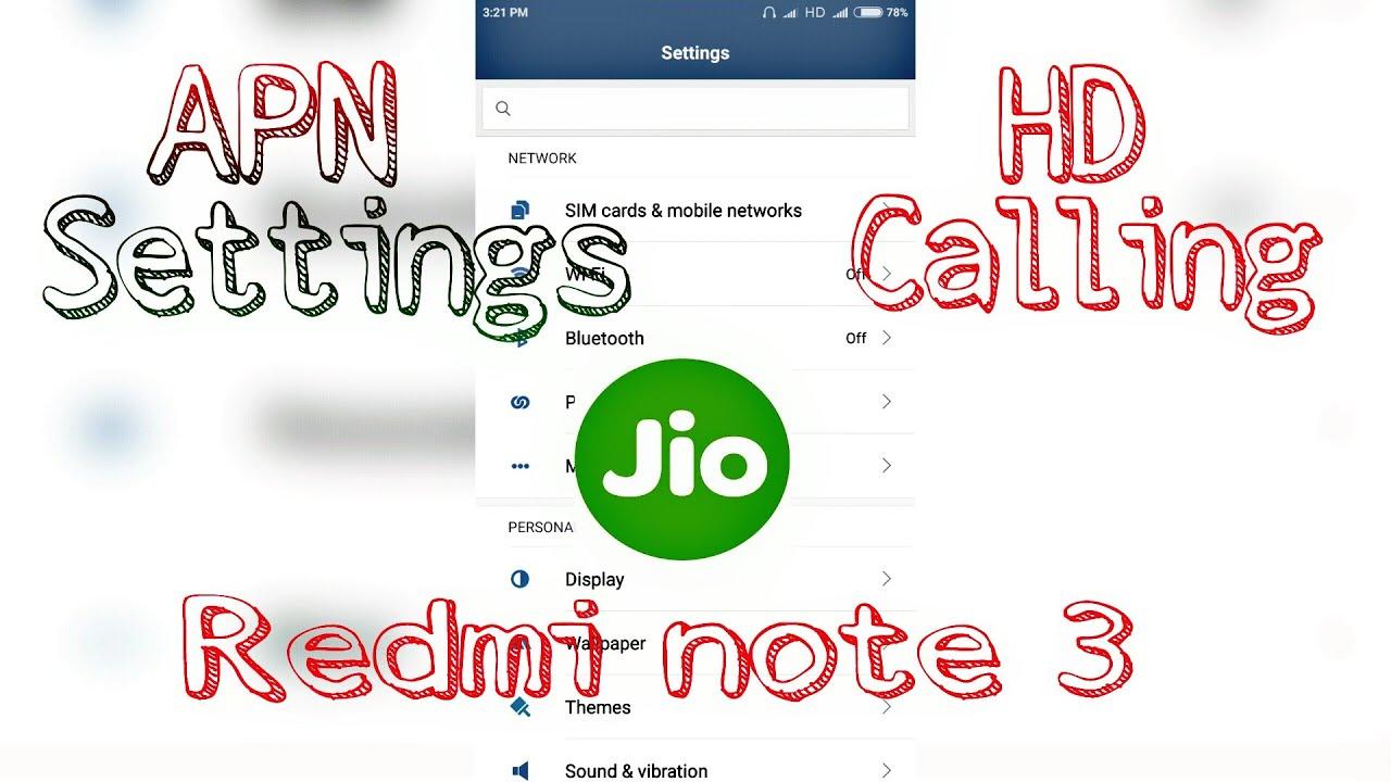 Jio APN settings for Xiaomi Redmi Note 3 - Jio APN Settings