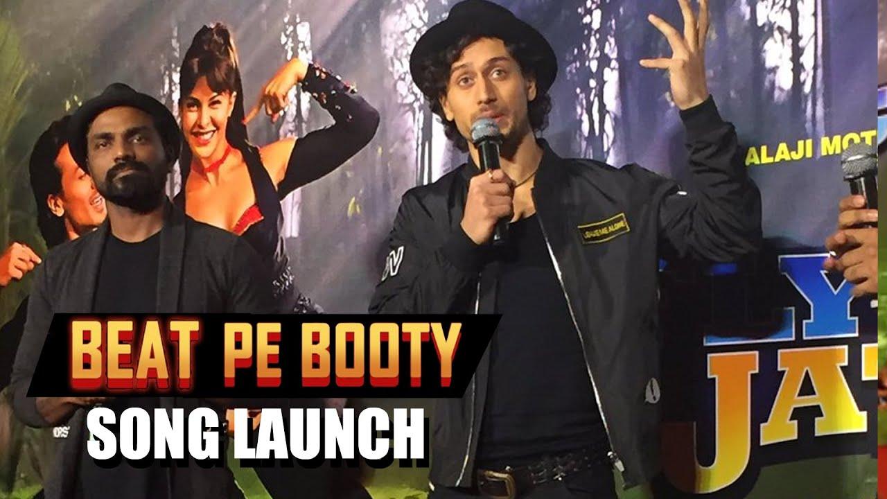 Uncut Beat Pe Booty Song Launch A Flying Jatt Tiger Shroff Remo Dsouza Jacqueline Fernandez Youtube