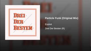 Particle Funk (Original Mix)