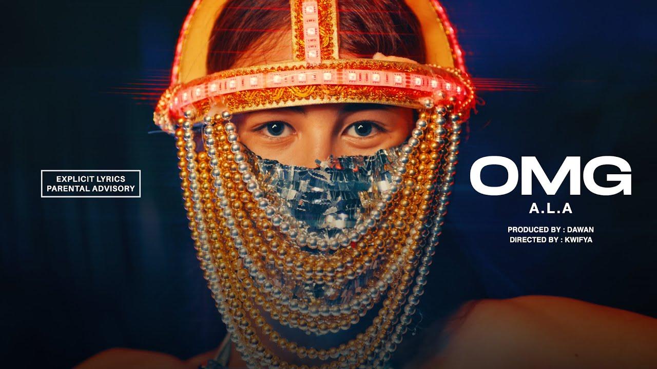 Download A.L.A - OMG (Official Video)