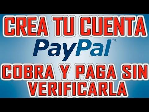 Como registrarte y usar PAYPAL 2015 sin asocial tarjetas