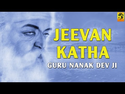 Guru Nanak Dev Ji | Jivan Katha | Documentary | Punjabi | Movie
