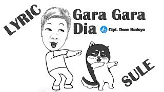 sule gara gara dia official video lyric