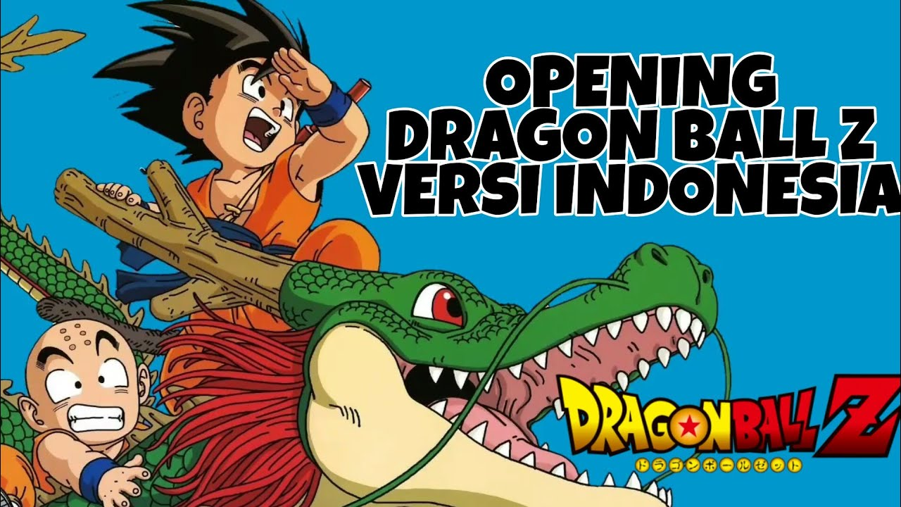 Download Lagu Dragon Ball Versi Indonesia