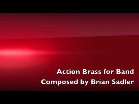 Action Brass for Band - Brian Sadler