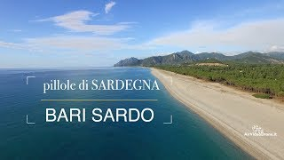 Pillole di Sardegna dal drone - Bari Sardo, Ogliastra