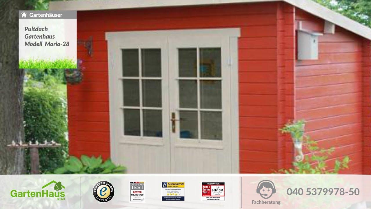 Pultdach Gartenhaus Modell Maria 28 Youtube